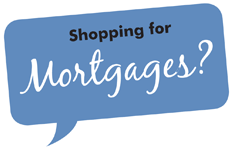 Shopping for mortgages?